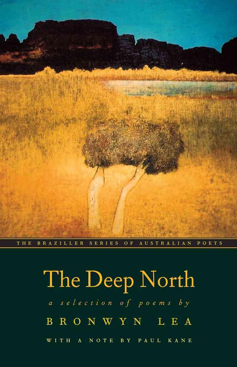 The Deep North By Lea, Bronwyn/ Kane, Paul (EDT)